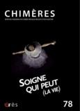 Valérie Marange - Chimères N° 78 : Soigne qui peut (la vie).