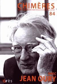 Olivier Apprill et Jean-Claude Polack - Chimères N° 84 : Avec Jean Oury.