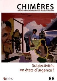 Jean-Philippe Cazier - Chimères N° 88 : Subjectivités en états d'urgence ?.
