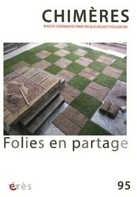 Jean-Claude Polack - Chimères N° 95 : Folies en partage.