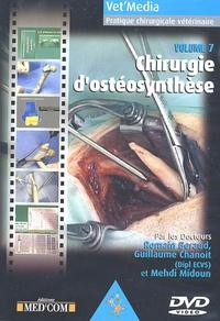 Romain Beraud et Guillaume Chanoit - Chirurgie d'ostéosynthèse - DVD Vidéo.