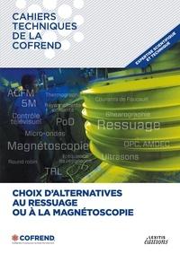 Cofrend - Choix d'alternatives au ressuage ou à la magnétoscopie.