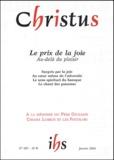 Claude Flipo et Yves Roullière - Christus N°201, Janvier 2004 : Le prix de la joie.