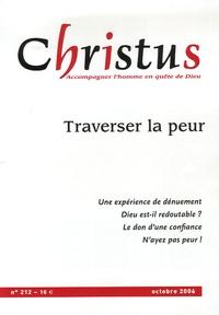 Gaële de La Brosse et Yves Roullière - Christus N° 212, Octobre 2006 : Traverser la peur.