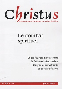 Françoise Le Corre et Michel Farin - Christus N° 215, juillet 07 : Le combat spirituel.