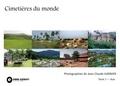 Jean-Claude Garnier - Cimetières du monde - Asie.