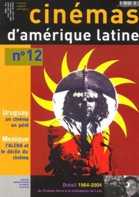 Francis Saint-Dizier et Esther Saint-Dizier - Cinémas d'Amérique latine N° 12/2004 : .