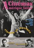 Frédéric Thibault - Cinémas d'Amérique latine N° 8/2000 : Cinéma et musique.