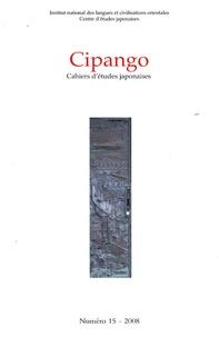 Michael Lucken - Cipango N° 15/2008 : Guerre, colonialisme et commémoration.