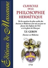 T Geron - Clavicule de la philosophie hermétique.