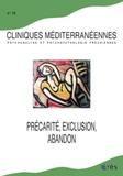 Roland Gori et Yves Poinsot - Cliniques méditerranéennes N° 72, 2005 : Précarité, exclusion, abandon.