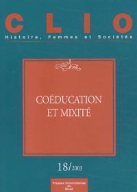 Christine Bard et Mathilde Dubesset - Clio N° 18 / 2003 : Coéducation et mixité.