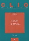 Gabrielle Houbre et Christiane Klapisch-Zuber - Clio N° 19 / 2004 : Femmes et images.
