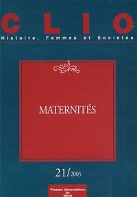 Françoise Thébaud et Michelle Zancarini-Fournel - Clio N° 21 : Maternités.
