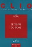 Françoise Thébaut et Michelle Zancarini-Fournel - Clio N° 23 : Le genre du sport.