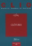 Christiane Klapisch-Zuber et Florence Rochefort - Clio N° 26/2007 : Clôtures.