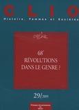 Vincent Porhel et Michelle Zancarini-Fournel - Clio N° 29/2009 : 68', révolutions dans le genre ?.