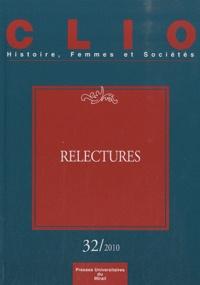 Françoise Thébaud et Florence Rochefort - Clio N° 32/2010 : Relectures.