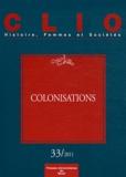 Pascale Barthélemy et Luc Capdevila - Clio N° 33/2011 : Colonisations.