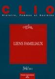 Didier Lett et Christiane Klapisch-Zuber - Clio N° 34/2011 : Liens familiaux.