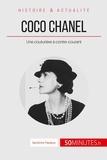 """Sandrine Papleux - Coco Chanel, une couturière à contre-courant - """"Je ne fais pas la mode, je suis la mode""""."""