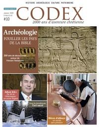 Priscille de Lassus - Codex N° 10, janvier 2019 : Archéologie - Fouiller les pays de la Bible.