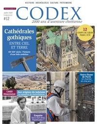 Priscille de Lassus et Jean-Yves Riou - Codex N° 12, juillet 2019 : Cathédrales gothiques - Entre ciel et Terre.