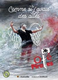 Oté Pirates - Comme si j'avais des ailes. 1 CD audio MP3