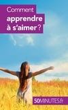 Esther Brun - Comment apprendre à s'aimer ?.