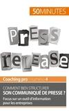 Martin Dawagne - Comment bien structurer son communiqué de presse ? - Focus sur un outil d'information pour les entreprises.