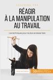 Adrien de Fraipont - Comment dépasser la manipulation au bureau ? - Vers une ambiance de travail plus saine.