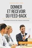 VB Coach'In - Comment donner et recevoir un feed-back constructif ? - Féliciter, critiquer et accepter la critique.