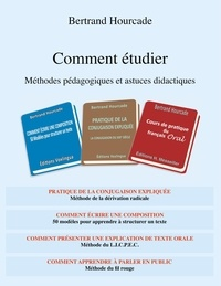 Bertrand Hourcade - Comment étudier - Méthodes pédagogiques et astuces didactiques.