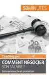 Isabelle Aussant - Comment négocier son salaire ? - Entre embauche et promotion.