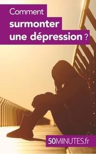 Aurélie Cosyns - Comment surmonter une dépression ?.
