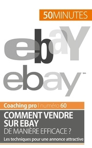 Loris Devil - Comment vendre sur eBay de manière efficace ? - Les techniques pour une annonce attractive.