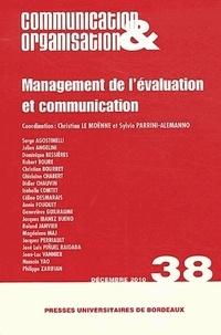 Christian Le Moënne et Sylvie Parrini-Alemanno - Communication & Organisation N° 38, décembre 2010 : Management de l'évaluation et communication.