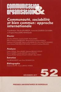 Nicole d' Almeida et Ivone de Lourdes Oliveira - Communication & Organisation N° 52, décembre 2017 : Communauté, sociabilité et bien commun : approche internationale.