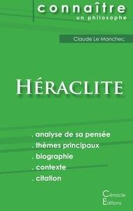 Héraclite d'Ephèse - Comprendre Héraclite.