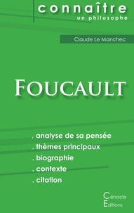 Comprendre Michel Foucault - Analyse complète de sa pensée.pdf