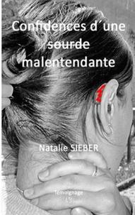 Natalie Sieber - Confessions d'une malentendante.