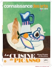 Connaissance des arts - Connaissance des Arts Hors-série : La cuisine de Picasso.