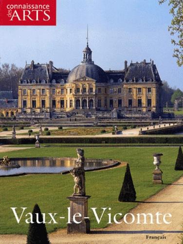 Collectif - Connaissance des Arts Hors-série N° 196 : Vaux-le-Vicomte.
