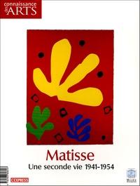 Eric de Chassey et Guitemie Maldonado - Connaissance des Arts Hors-Série N° 239 : Matisse - Une seconde vie 1941-1954.
