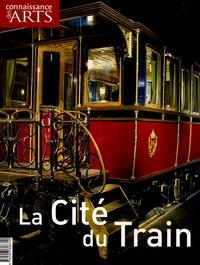 Jean-Michel Charbonnier - Connaissance des Arts Hors-Série N° 241 : La Cité du Train.