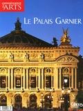 Jérôme Coignard et Valérie Bougault - Connaissance des Arts Hors-série N° 247 : Le Palais Garnier.