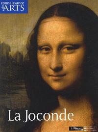 Alain Metternich et  Collectif - Connaissance des Arts Hors-série N°254 : La Joconde.