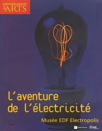 Claude Welty et Jean-François Lasnier - Connaissance des Arts Hors Série N° 272 : L'aventure de l'électricité - Musée EDF Electropolis.