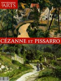 François Legrand et Françoise Monnin - Connaissance des Arts Hors-série N° 275 : Cézanne et Pissarro.