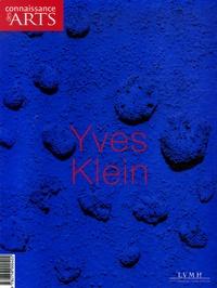 Jérôme Coignard et Denys Riout - Connaissance des Arts Hors-série N° 299 : Yves Klein.